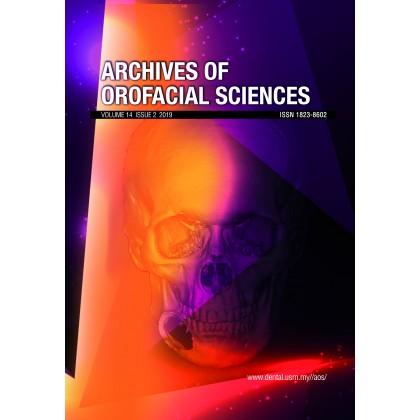 Archives of Orofacial Sciences Vol. 14, No. 2 (2019)