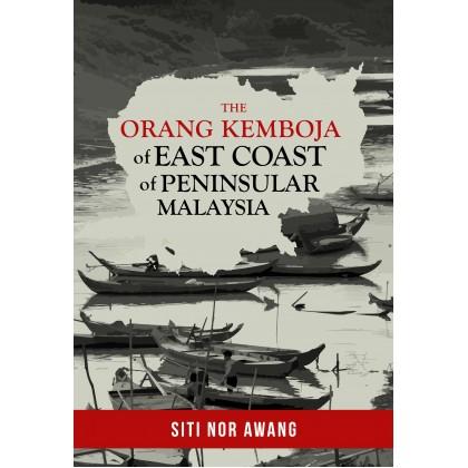 The Orang Kemboja of East Coast of Peninsular Malaysia