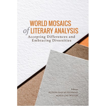 World Mosaics of Literary Analysis: Accepting Differences and Embracing Diversities