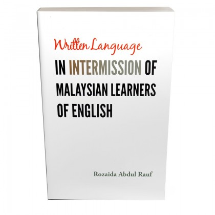 Written Language in Intermission of Malaysia Learners of English