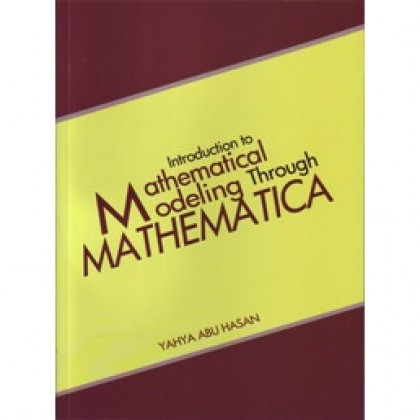 Introduction to Mathematical Modelling Through Mathematica