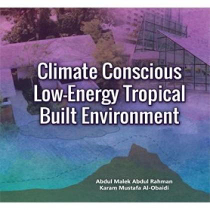 Climate Conscious Low-Energy Tropical Built Environment