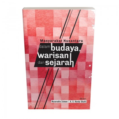 Masyarakat Nusantara dalam Budaya, Warisan dan Sejarah