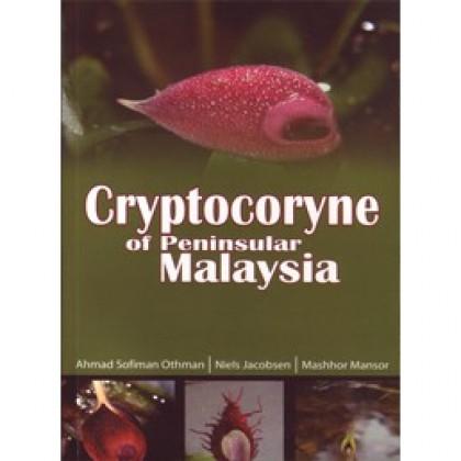 Cryptocoryne of Peninsular Malaysia (Hard Cover)