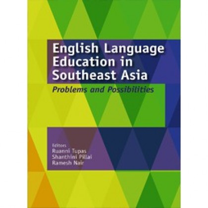 English Language Education in Southeast Asia Problems and Possibilities