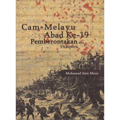 Cam-Melayu Abad Ke-19: Pemberontakan dan Diaspora
