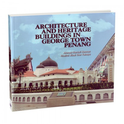 Architecture and Heritage Building in George Town Penang