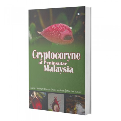 Cryptocoryne of Peninsular Malaysia (Soft Cover)